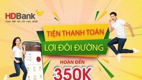 HDBank triển khai nhiều chương trình ưu đãi cho khách hàng sử dụng app