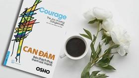 Cuốn sách giúp bạn đọc khám phá sâu sắc về ý nghĩa của lòng can đảm