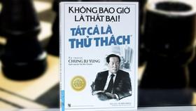 Độc giả sẽ tìm thấy những triết lý kinh điển trong kinh doanh, trong đời sống mà Chung Ju Yung đúc kết được sau tất cả những thăng trầm của đời mình