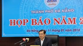 """Đà Nẵng họp báo quý IV năm 2017 với nhiều vấn đề """"nóng"""""""