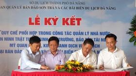 Ban quản lý bán đảo Sơn Trà và các bãi biển du lịch Đà Nẵng ký kết quy chế phối hợp với 4 quận có biển trên địa bàn TP Đà Nẵng
