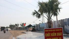 Ghi nhận ca nghi mắc Covid-19, thêm một huyện ở Bình Thuận phải thực hiện giãn cách xã hội.
