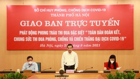 Hà Nội yêu cầu người đứng đầu nêu cao trách nhiệm, thi đua chiến thắng Covid-19