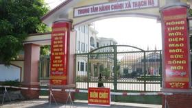 Lập điểm chốt phong tỏa Trung tâm hành chính xã Thạch Hạ