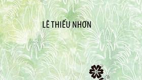 Nhà thơ Lê Thiếu Nhơn: Đi tìm mùa xuân trên lưng xe đạp