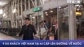 Vụ đánh bom ở Ai Cập: 9 du khách Việt Nam lên đường về nước