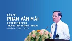 Đồng chí Phan Văn Mãi làm Phó Bí thư Thường trực Thành ủy TPHCM