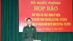 Thiếu tướng Nguyễn Văn Đức, Cục trưởng Cục Tuyên huấn, Tổng cục Chính trị QĐND Việt Nam chủ trì họp báo. Ảnh: QĐND