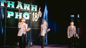 Nhóm MTV thể hiện ca khúc Vietnam stay strong trong chương trình Thành phố 18 giờ mới đây
