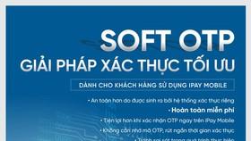 Soft OTP: Giải pháp phòng tránh các chiêu lừa mất tiền