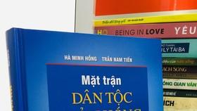 """Ra mắt sách """"Mặt trận Dân tộc giải phóng miền Nam Việt Nam"""""""