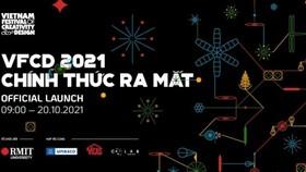 """Liên hoan """"Sáng tạo và thiết kế Việt Nam 2021"""""""