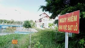 TPHCM: Nhiều hộ dân bất chấp nguy hiểm không chịu rời khu vực sạt lở
