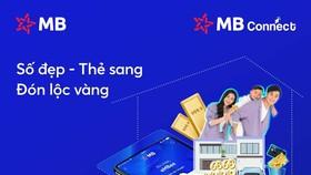 """MB ra mắt chương trình MB Connect """"Số đẹp – Thẻ sang – Đón lộc vàng"""""""