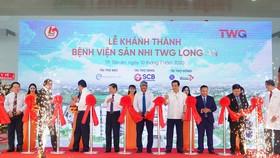 Khánh thành Bệnh viện sản Nhi TWG Long An quy mô 500 giường