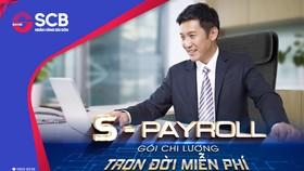 """SCB ra mắt """"S-Payroll Gói chi lương - Trọn đời miễn phí"""""""