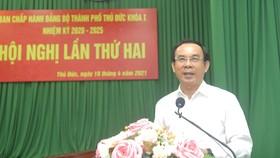 Bí thư Thành ủy TPHCM Nguyễn Văn Nên: TP Thủ Đức có điều kiện đặc thù, thì phải có cơ chế đặc thù