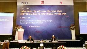 Hội thảo Thách thức của việc thay đổi chính sách đối với nhà đầu tư nước ngoài tại Việt Nam