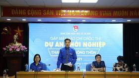 Hội Liên hiệp Thanh niên giới thiệu về cuộc thi Dự án khởi nghiệp thanh niên nông thôn 2021