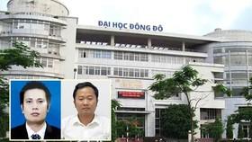 Khởi tố, bắt giam 2 phó hiệu trưởng Đại học Đông Đô