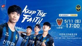 Không được đăng ký thi đấu, Công Phượng vẫn xuất hiện trên Fan Page của Incheon