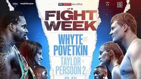 Whyte sẽ đấu với Povetkin vào cuối tuần này, nhưng nhiều người khác đang chú ý đến anh