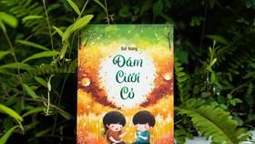 """Giấc mơ của những đứa bé thiếu tình thương trong """"Đám cưới cỏ"""""""
