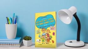 """""""Mỗi ngày một trang - Cả nhà cùng giỏi"""": Cuốn sách cho cả gia đình"""