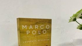 Theo chân Marco Polo từ Venice tới Thượng Đô