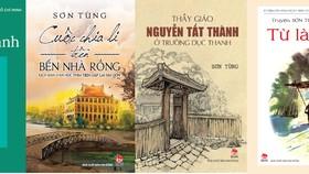 Những tác phẩm đặc sắc của nhà văn Sơn Tùng viết về Bác Hồ