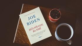 Xúc động với những lời tâm sự của Tổng thống Mỹ Joe Biden gửi con trai