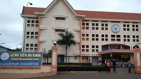 Bệnh viện Đa khoa TP Buôn Ma Thuột tạm ngưng nhận bệnh nhân vì một ca mắc Covid-19