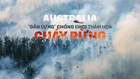 """Australia """"oằn lưng"""" chống chọi thảm họa cháy rừng"""