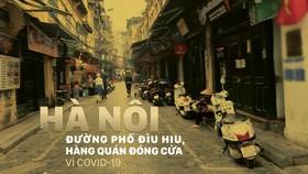 Đường phố Hà Nội đìu hiu, hàng quán đóng cửa vì Covid-19