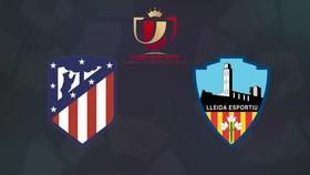 Atletico Madrid - Lleida Esportiu 3-0: Chủ nhà dễ dàng chiến thắng