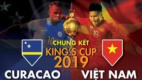 Trực tiếp trận chung kết King's Cup 2019: Việt Nam - Curacao