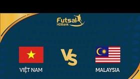 Trực tiếp Việt Nam - Malaysia - AFF Futsal HDBank Championship 2019