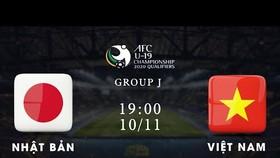 Trực tiếp, U19 Nhật Bản - U19 Việt Nam: Quyết tranh ngôi đầu bảng J