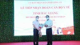 Đoàn cán bộ y tế Bắc Giang đến Long An hỗ trợ phòng chống dịch Covid-19