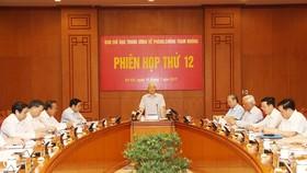 Tổng Bí thư Nguyễn Phú Trọng chủ trì phiên họp thứ 12 của Ban Chỉ đạo Trung ương về phòng, chống tham nhũng