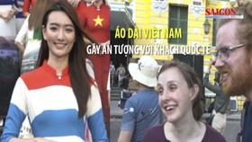 Áo dài Việt Nam gây ấn tượng với khách quốc tế