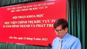 Học viện Chính trị khu vực IV - Làm tốt nhiệm vụ đào tạo cán bộ chủ chốt ở Tây Nam bộ