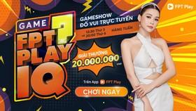 FPT Play IQ, Gameshow với những phần thưởng hấp dẫn