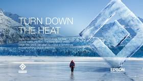 """Epson hợp tác cùng National Geographic ra mắt chiến dịch """"Turn Down the Heat"""""""