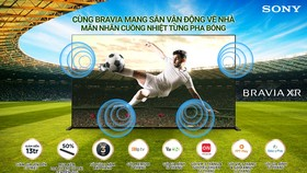 """Sony ra mắt chương trình khuyến mãi """"Tưng bừng rinh ưu đãi chất – Hòa nhịp bóng đá tại gia"""""""
