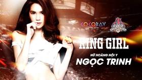 Ngọc Trinh sẽ xuất hiện với vai trò Ring girl