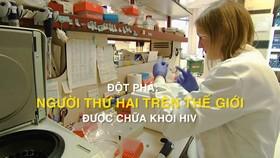 Đột phá: Người thứ 2 trên thế giới được chữa khỏi HIV