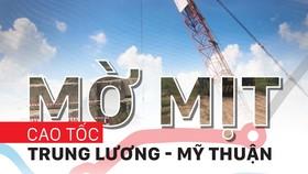 Mờ mịt cao tốc Trung Lương - Mỹ Thuận