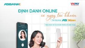 AB Ditizen triển khai eKYC, mở tài khoản trùng số điện thoại