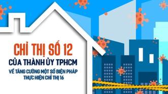 Chỉ thị số 12 của Thành ủy TPHCM về tăng cường một số biện pháp thực hiện Chỉ thị 16